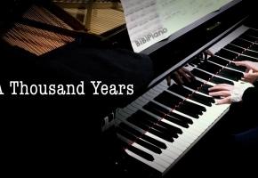 油管超16亿播放!A Thousand Years 钢琴