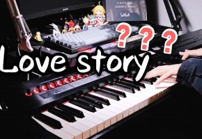 B站就你敢这样弹《Love story》,戴上耳机!钢琴裁缝上线!