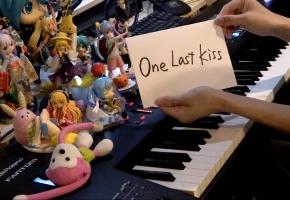 【触手猴】「One Last Kiss」を弾いてみた【シン?エヴァンゲリオン劇場版:||】
