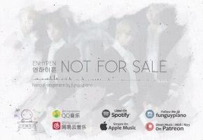 ENHYPEN 新曲「Not For Sale」钢琴版