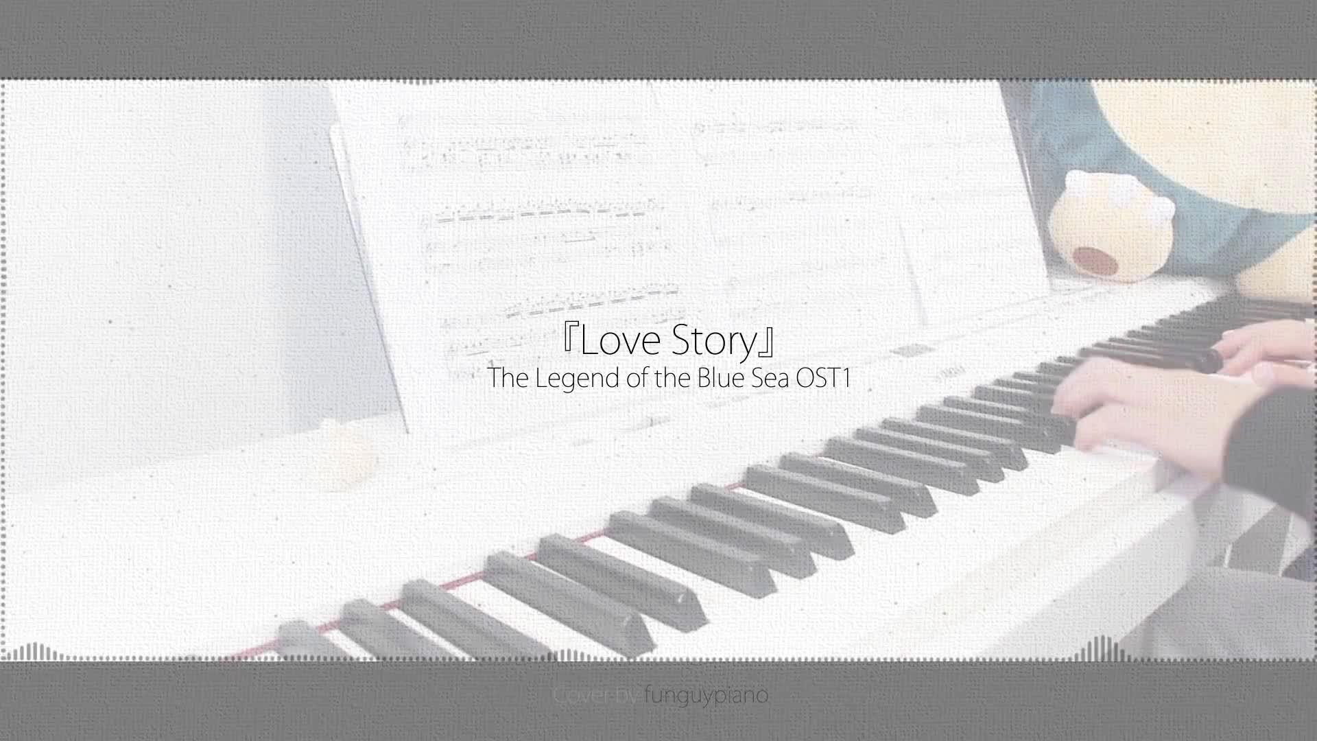 蓝色海洋的传说 OST1 - Love Story - 钢琴版
