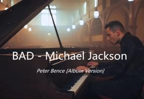 BAD - Peter Bence [Album Version]