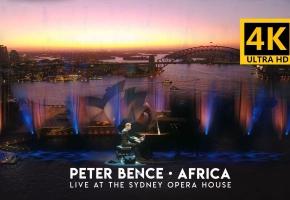 悉尼歌剧院现场版 AFRICA  Live at Sydney Opera House - PeterBence
