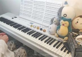 偶然发现的一天 OST3「First Love (by Sondia)」钢琴改编