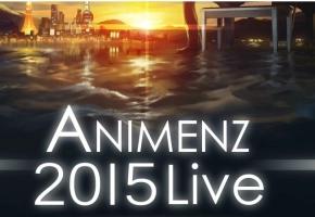 Animenz Live 2015 上海站 现场片段(secret base)