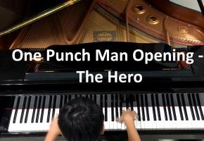 「Pianominion」一拳超人OP (One Punch Man) - The Hero 「钢琴版」
