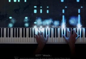 GOT7「Miracle」钢琴