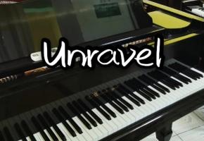 unravel - 即兴 改编