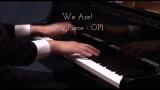 【Animenz】 We Are! - 海贼王 One Piece OP1 钢琴版