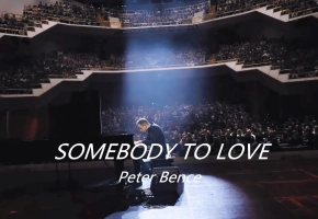 Somebody To Love (Queen) - 【Peter Bence 】现场版