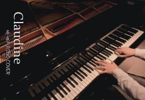 【昼夜钢琴】Claudine(克劳汀幻想曲)翻自 马克西姆 Maksim Mrvica