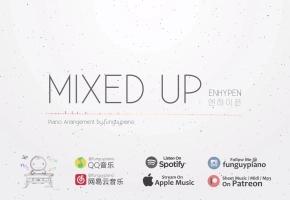 ENHYPEN 新曲「Mixed Up」钢琴版