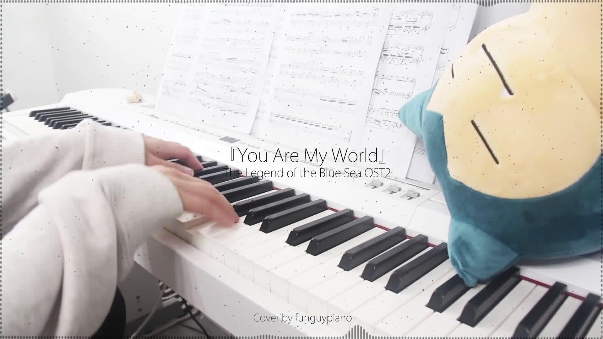 蓝色海洋的传说 OST2 - You Are My World- 钢琴版
