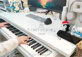 TWICE 最新回归曲「I CAN,T STOP ME」钢琴改编