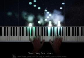 Shaun「Way Back Home」钢琴