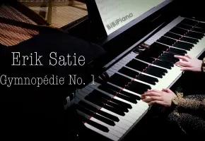 钢琴|小众法国钢琴曲 裸体之舞 + 玄秘曲  Gymnopedie + Gnossienne